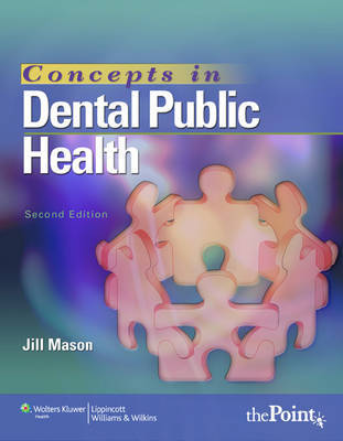 Concepts in Dental Public Health by Jill Mason image