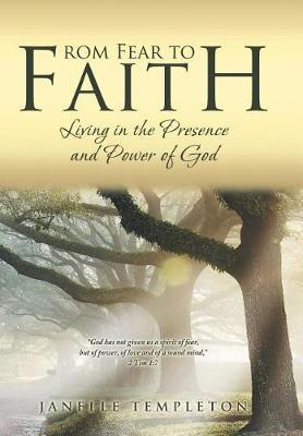 From Fear to Faith by Janelle Templeton
