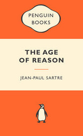 The Age of Reason (Popular Penguins) by Jean Paul Sartre