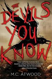 The Devils You Know by Margaret Atwood