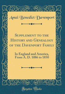 Supplement to the History and Genealogy of the Davenport Family by Amzi Benedict Davenport