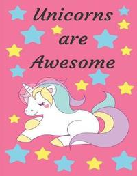 Unicorns Are Awesome by Sara Taylor