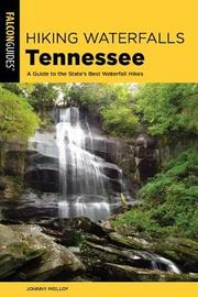 Hiking Waterfalls Tennessee by Johnny Molloy