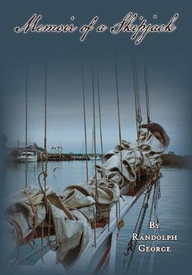 Memoir of a Skipjack by Randolph George