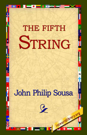 The Fifth String by John Philip Sousa image