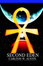 Second Eden by Carlton W. Austin image