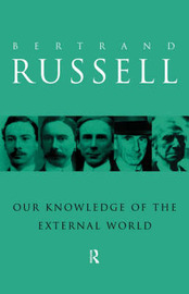 Our Knowledge of the External World by Bertrand Russell image