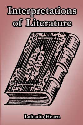 Interpretations of Literature by Lafcadio Hearn image