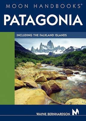 Moon Patagonia: Including the Falkland Islands by Wayne Bernhardson image