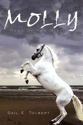 Molly by Gail E. Tolbert