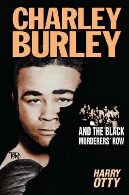 Charley Burley and the Black Murderers' Row by Harry Otty