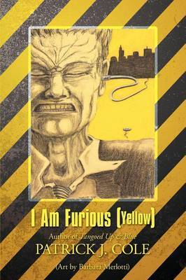 I Am Furious (Yellow) by Patrick J Cole