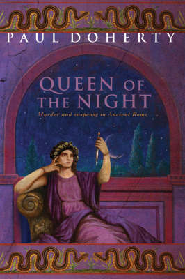 The Queen of the Night (Ancient Rome Mysteries, Book 3) by Paul Doherty image