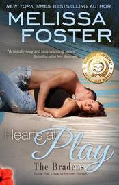 Hearts at Play (Love in Bloom: The Bradens) by Melissa Foster