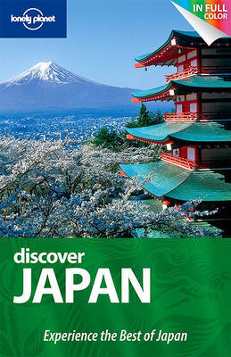 Lonely Planet Discover Japan by Chris Rowthorn