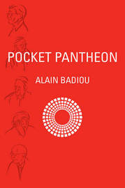 Pocket Pantheon by Alain Badiou