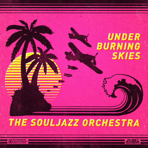 Under Burning Skies by The Souljazz Orchestra