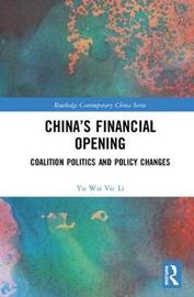 China's Financial Opening by Yu-Wai Vic Li