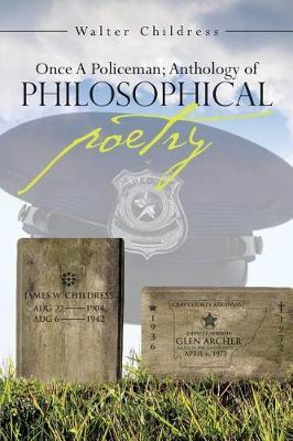 Once a Policeman Anthology of Philosophical Poetry by Walter Childress