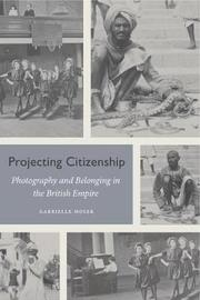 Projecting Citizenship by Gabrielle Moser