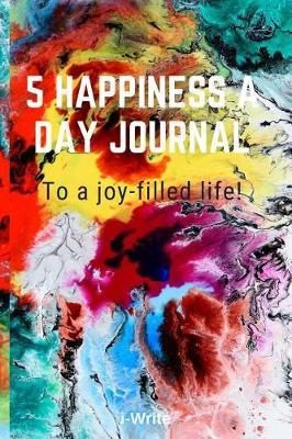 5 happiness a day journal by I- Write