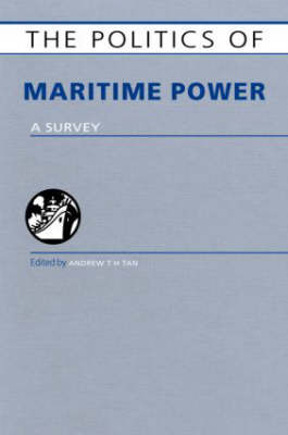 The Politics of Maritime Power image