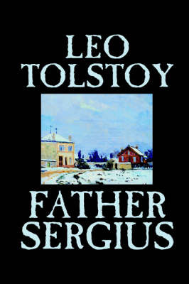 Father Sergius by Leo Tolstoy image