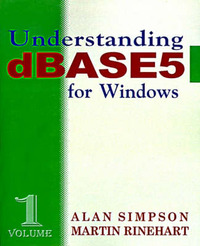 Understanding DBASE 5 for Windows by Alan Simpson image