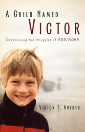 A Child Named Victor by Victor T. Anfuso image