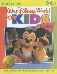 Walt Disney World for Kids, by Kids: 2003 image