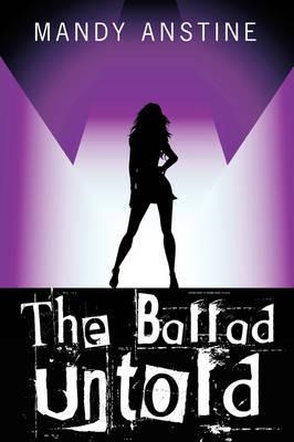 The Ballad Untold by Mandy Anstine image