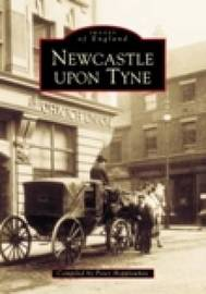 Newcastle Upon Tyne In Old Photographs by Peter Hepplewhite image