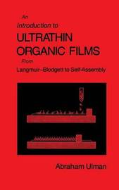 An Introduction to Ultrathin Organic Films by Abraham Ulman