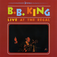 Live at the Regal by BB King