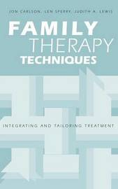 Family Therapy Techniques by Jon Carlson image