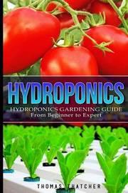 Hydroponics by Thomas Thatcher