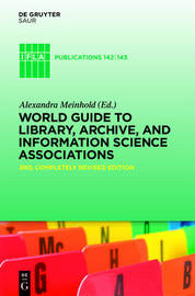 World Guide to Library, Archive, and Information Science Associations