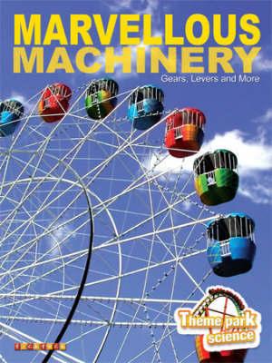 Theme Park Marvellous Machinery