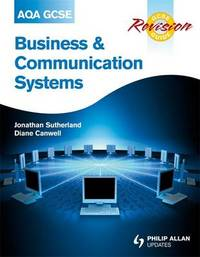 AQA GCSE Business and Communication Systems Revision Guide by Jonathan Sutherland image