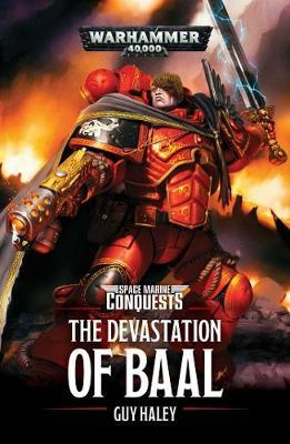 The Devastation of Baal by Guy Haley