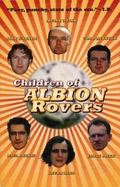 Children of Albion Rovers by Laura Hird