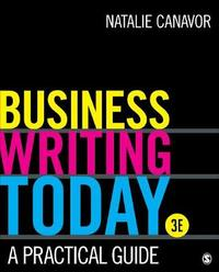 Business Writing Today by Natalie C. Canavor