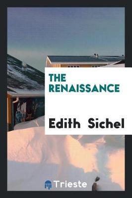 The Renaissance by Edith Sichel image