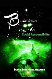 Business Ethics and Social Responsibility by Raymond Cameron