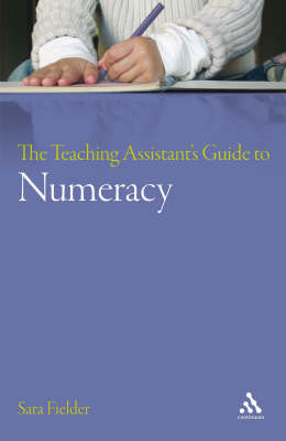 Teaching Assistant's Guide to Numeracy by Sara Fielder image