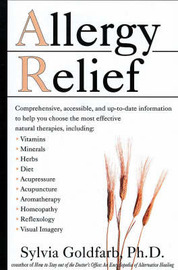 Allergy Relief: Choosing an Effective Natural Allergy Treatment by Sylvia Goldfarb image