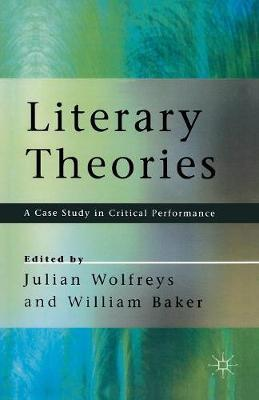 Literary Theories by William Baker