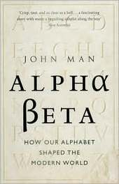 Alpha Beta by John Man