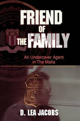 Friend of the Family by D.Lea Jacobs