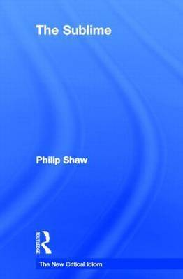 The Sublime by Philip Shaw